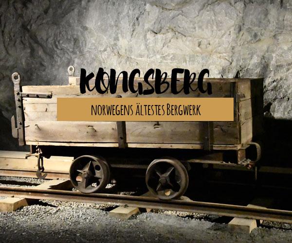 Kongsberg – Silberbergwerk