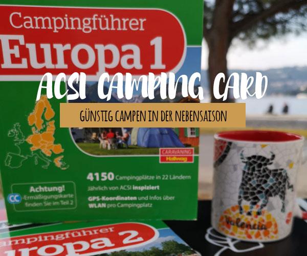 Acsi Karte.Acsi Camping Und Stellplatzfuhrer Togetherontour Ch