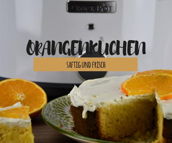 Orangencake aus dem Crock Pot