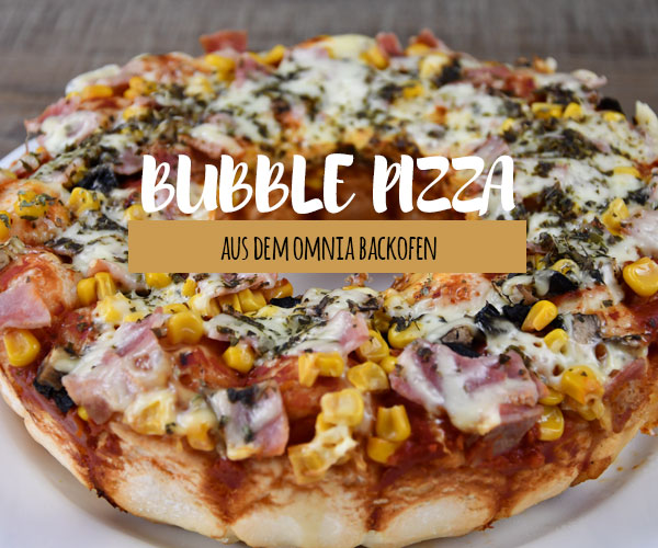 Bubble Pizza aus dem OMNIA Backofen