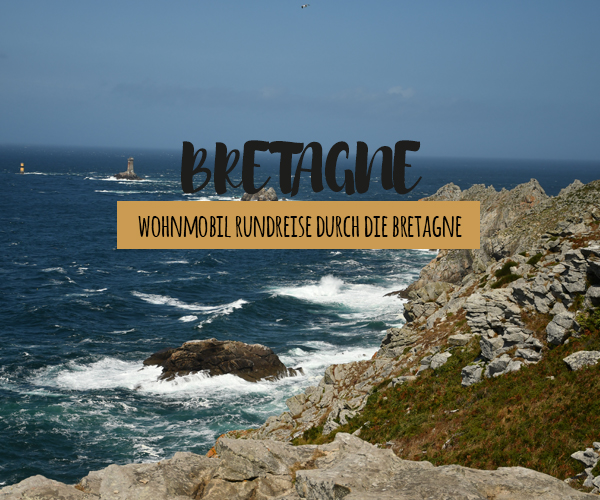 Bretagne Wohnmobil Rundreise