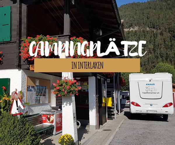 Die schönsten Campingplätze in der Region Interlaken