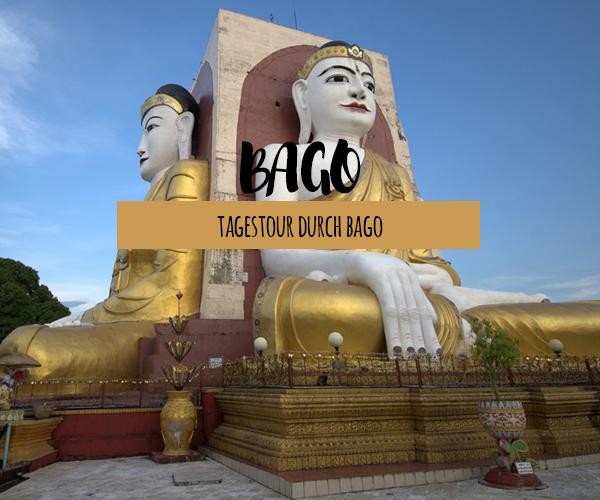 Bago – beeindruckende Tempel auf einer Tagestour