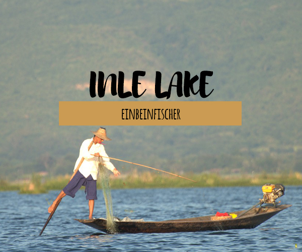Bootstour und Sightseeing am Inle Lake