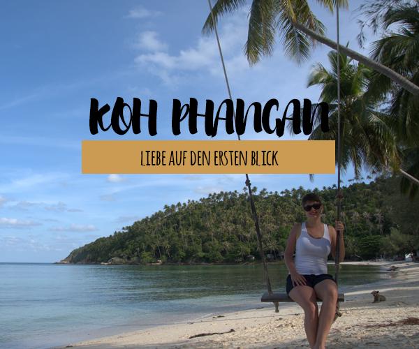 Koh Phangan – Liebe auf den ersten Blick