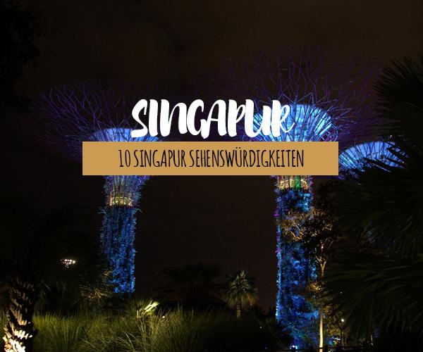 Unsere Singapur Highlights