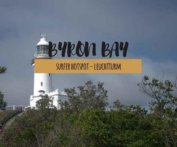 Byron Bay – Einer der schönsten Surfer Hotspots in Australien