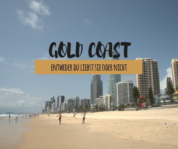 Gold Coast Australien – Die besten Sehenswürdigkeiten, schöne Strände und vieles mehr!