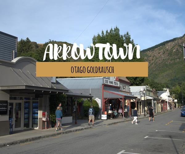 Arrowtown – erinnert an das hübsche Dorf an den Otago-Goldrausch