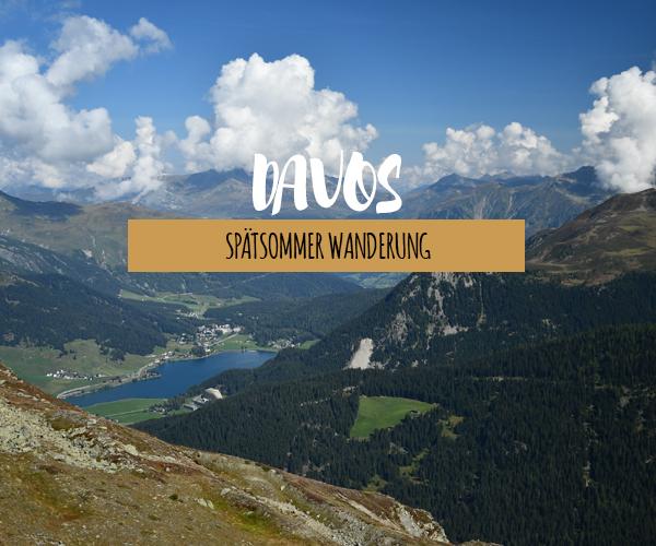Wandern im Spätsommer in Davos Klosters
