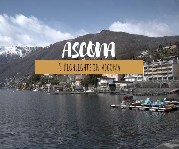 5 Highlights im verträumten Städtchen Ascona im Tessin mit dem Wohnmobil