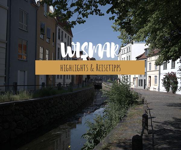 Wismar Sehenswürdigkeiten – Die top Highlights & Reisetipps für die perfekte Wohnmobilreise