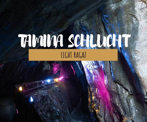 Tamina Schlucht: LightRagaz im Sommer